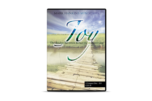 Joy: The Bridge Between Believing and Receiving