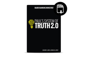 Paul's System of Truth 2.0 (MP3)