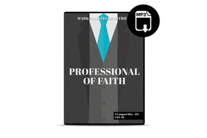 Professional of Faith (MP3)