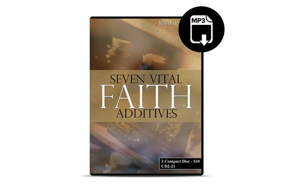Seven Vital Faith Additives (MP3)