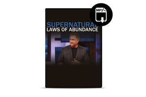 Supernatural Laws of Abundance (MP3)