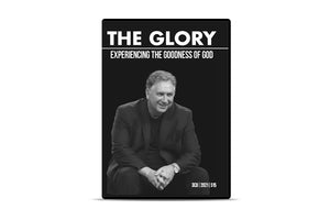 The Glory: Experiencing the Goodness of God