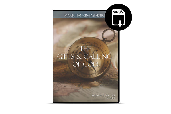 The Gifts & Calling of God (MP3)