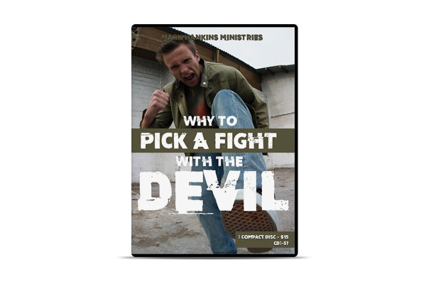 Why to Pick a Fight with the Devil