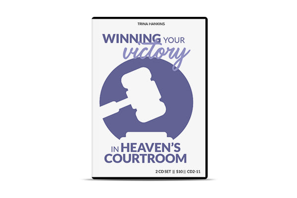 Winning Your Victory in Heaven's Courtroom