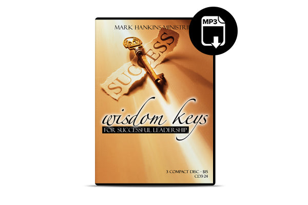 Wisdom Keys for Successful Leadership (MP3)