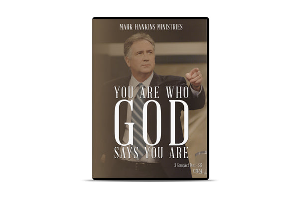 You Are Who God Says You Are