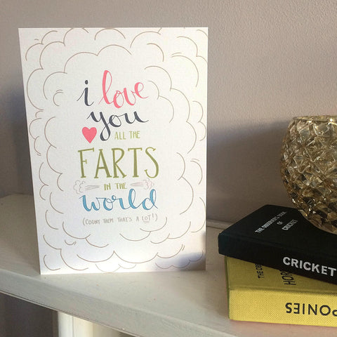 I love you all the farts valentines anniversary and love card