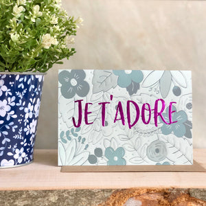 Je T'adore valentines and love card