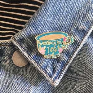 Nothing but Tea Luxury Enamel Pin