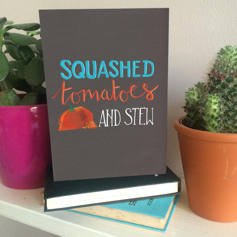 Squashed Tomatoes and Stew birthday card