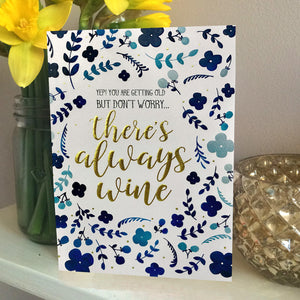 Always wine gold foiled birthday card