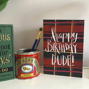 Happy birthday Dude birthday card