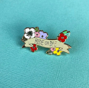 Ride or Die Best Friends Luxury Enamel Pin