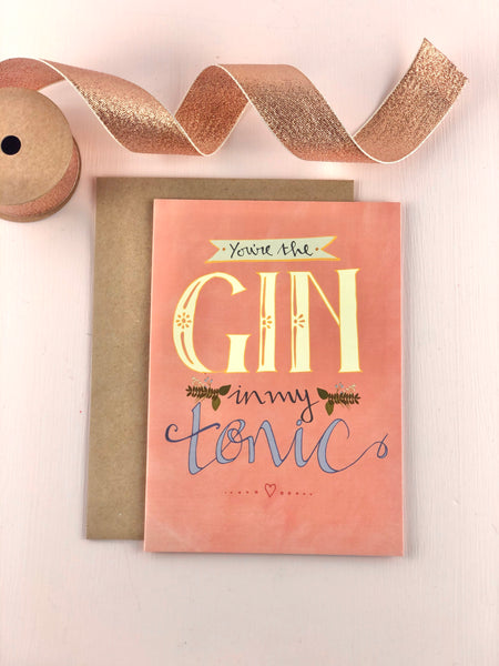Gin in my tonic greeting card