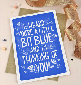Little bit Blue but I'm thinking of you empathy card