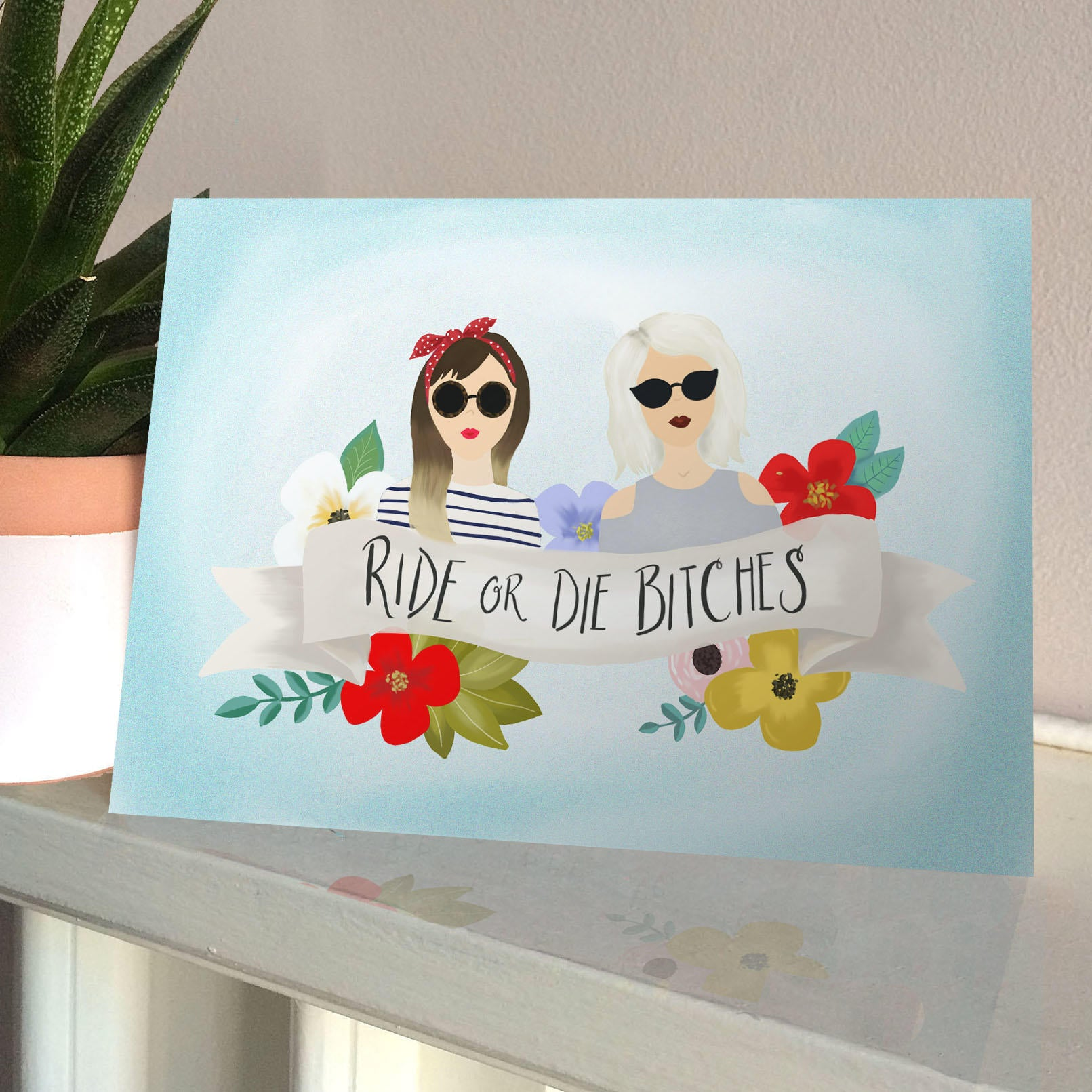 Ride or Die friendship card