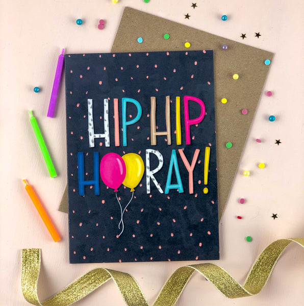 Hip Hip Hooray Birthday Celebration Card