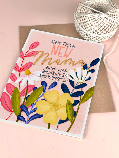 New Mama support and encouragement card