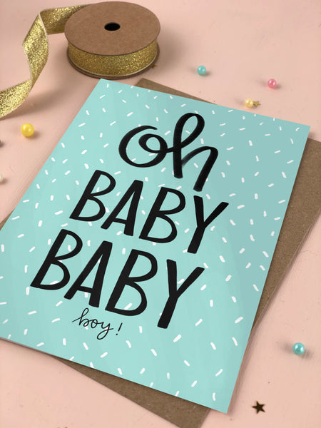 Oh Baby Baby Boy New Baby Card