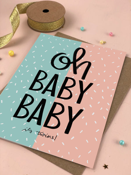 Oh Baby Baby It's A Boy AND a Girl Twins New Baby Card
