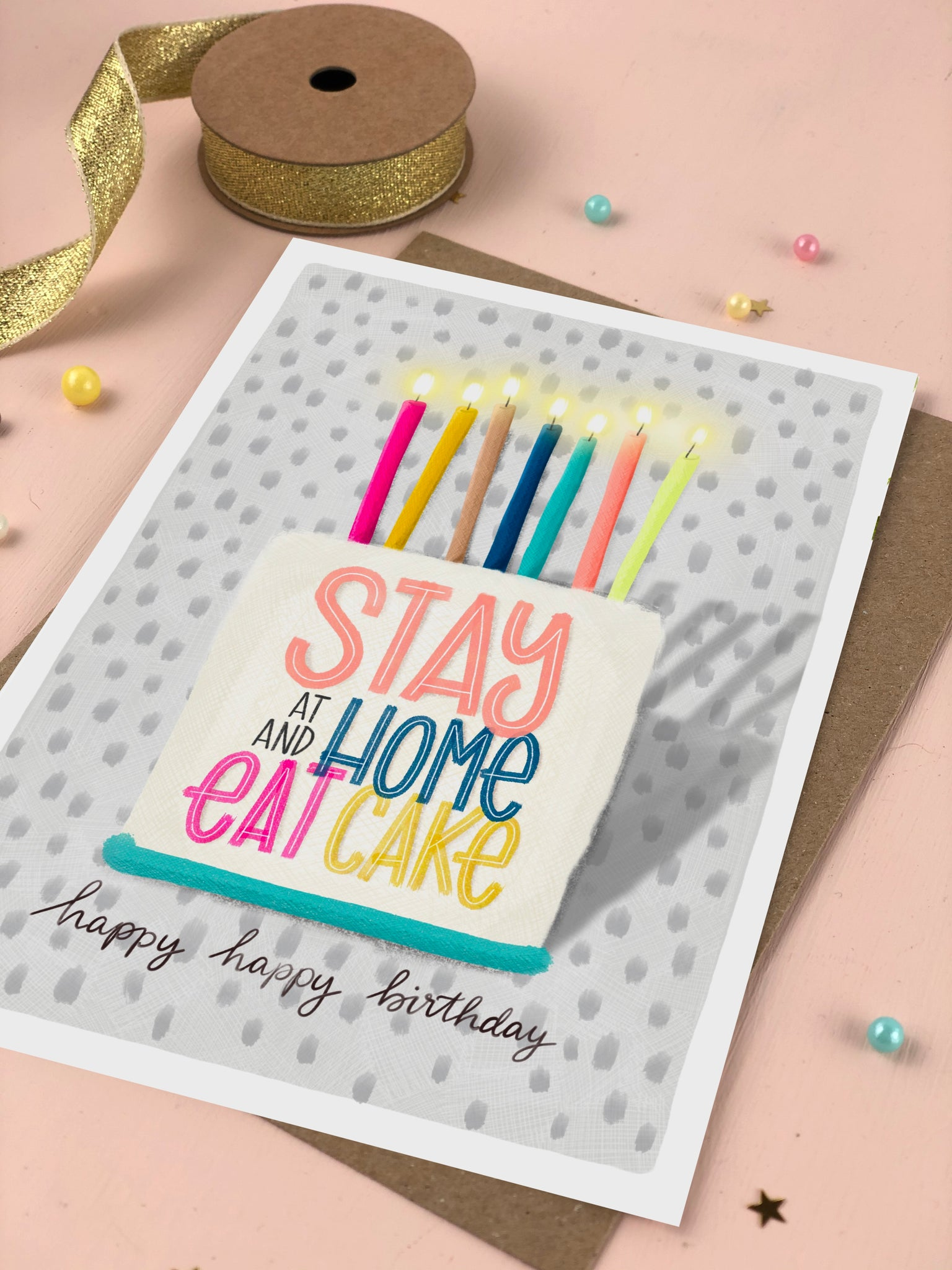 Stay Home Birthday Cake Card