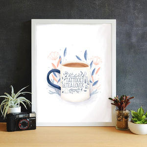 Tattooed Tea Lover hand illustrated print