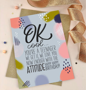 Teenage Attitude Birthday Card