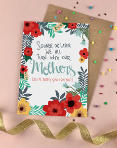 Turn into your Mum Mother's Day card