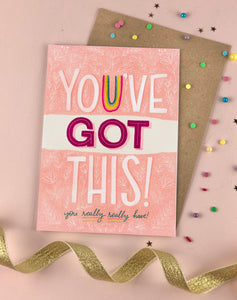You've got this Sympathy and Support Card