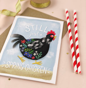 Still a Spring Chicken Birthday Card