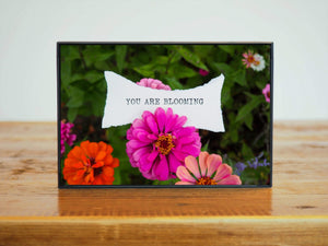 """You Are Blooming"" Pink Orange Flowers Affirmation Art 