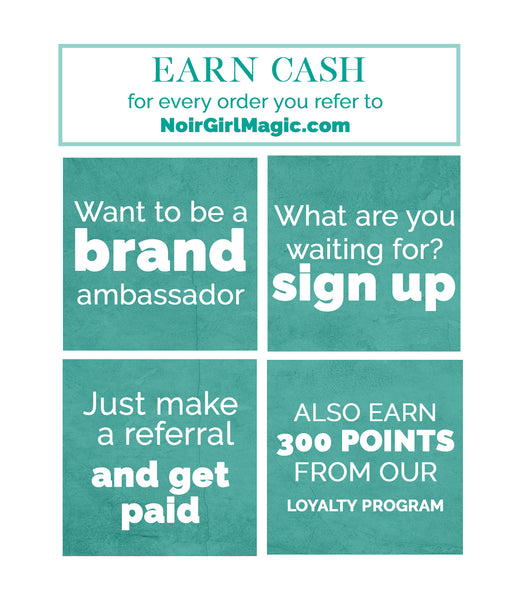 Earn Cash w/Noir Girl Magic™