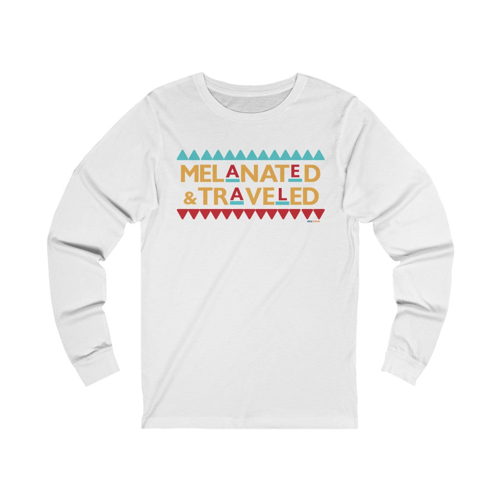 Melanated & Traveled Long Sleeve Crew Tee | Unisex