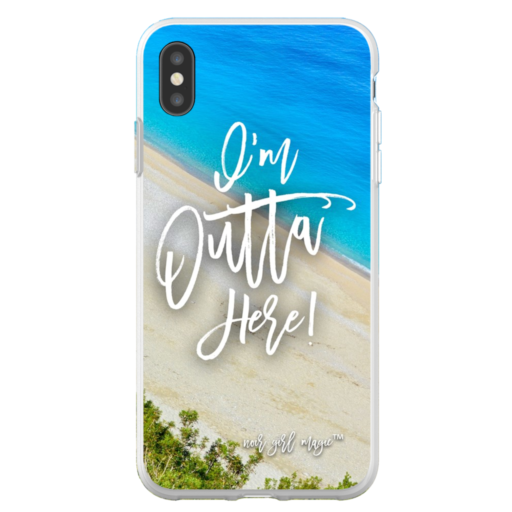 I'm Outta Here Phone Case