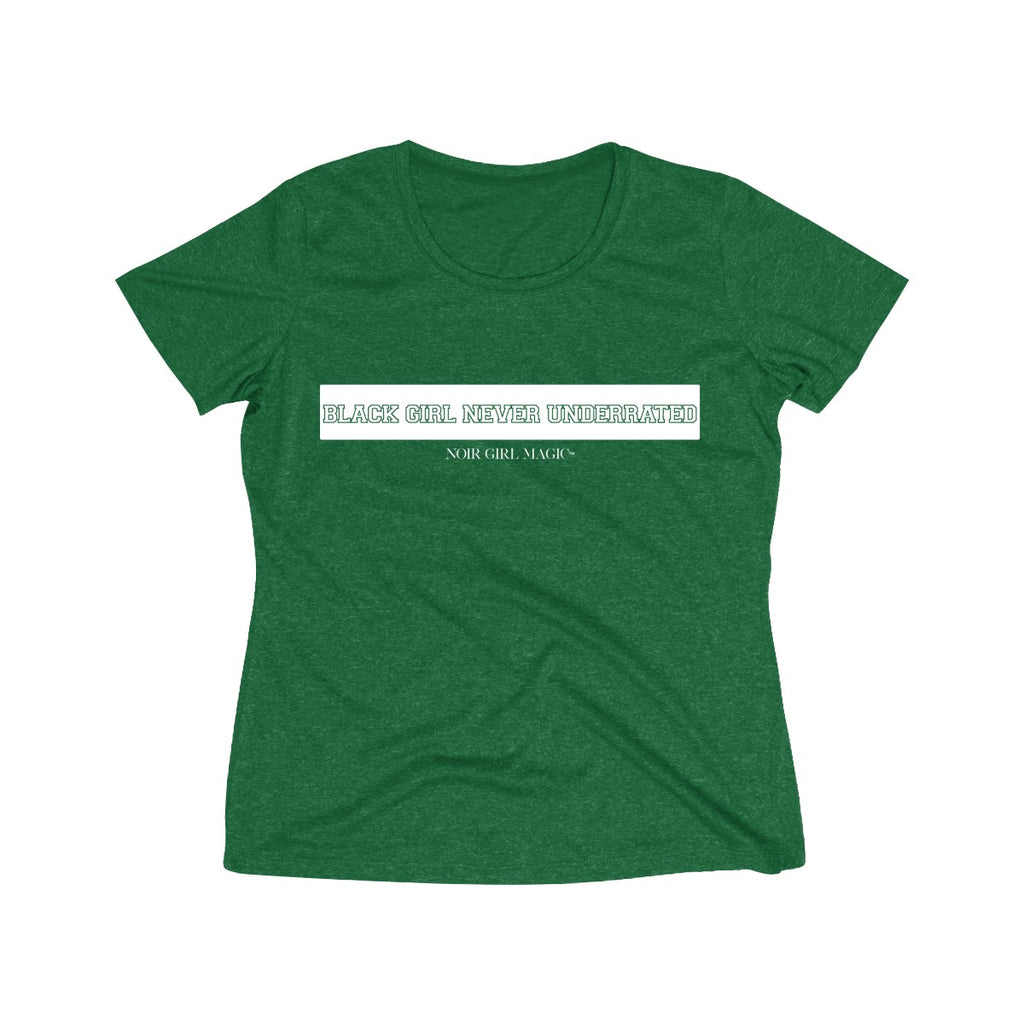 Black Girl Never Underrated Dri Fit Tee | Collegiate Forest Green Heather