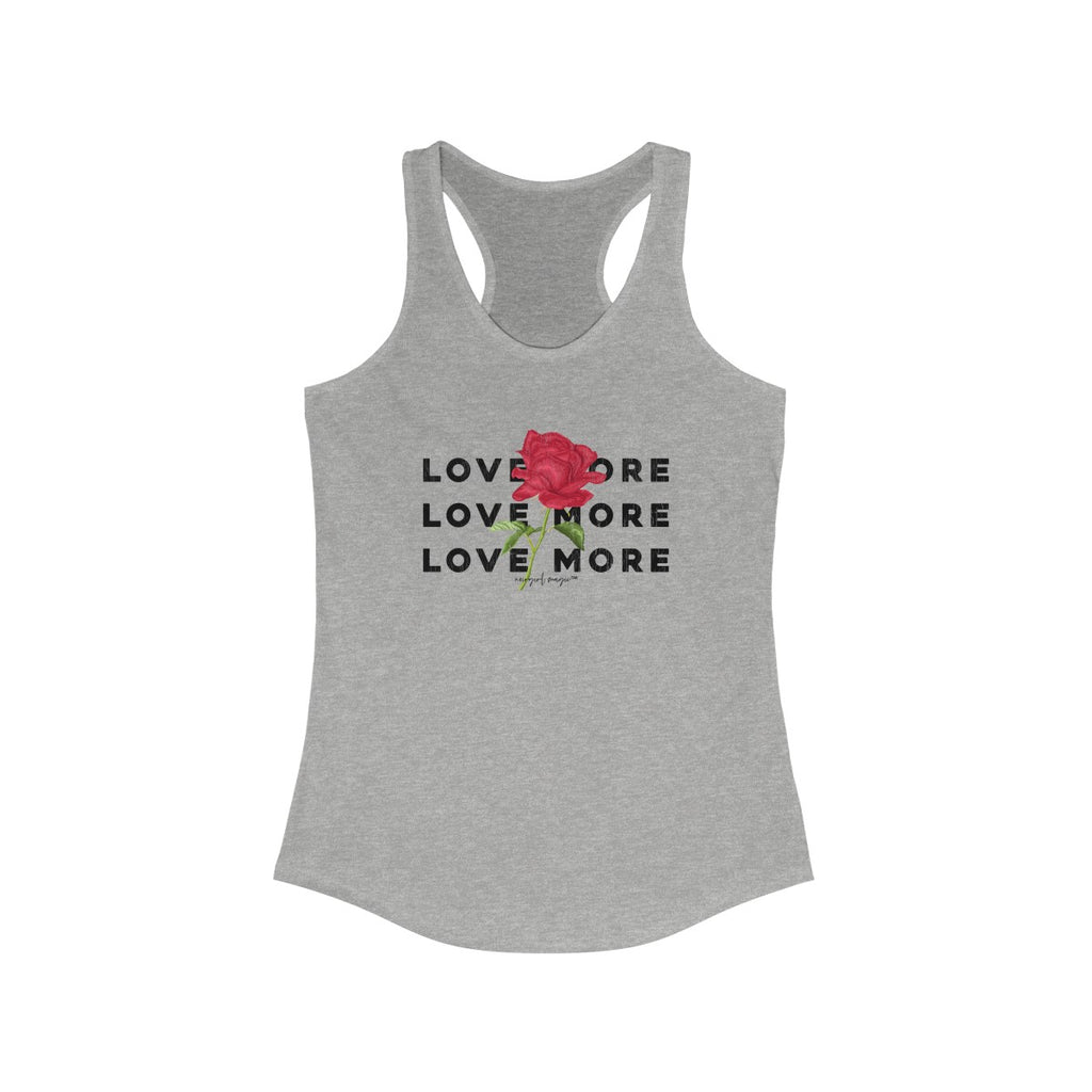 Love More Racerback Tank Heather Grey