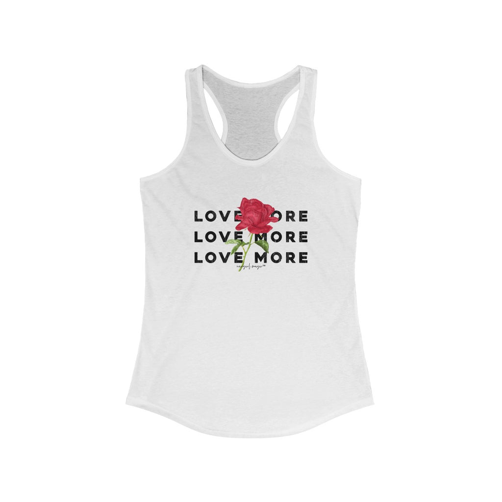 Love More Racerback Tank White