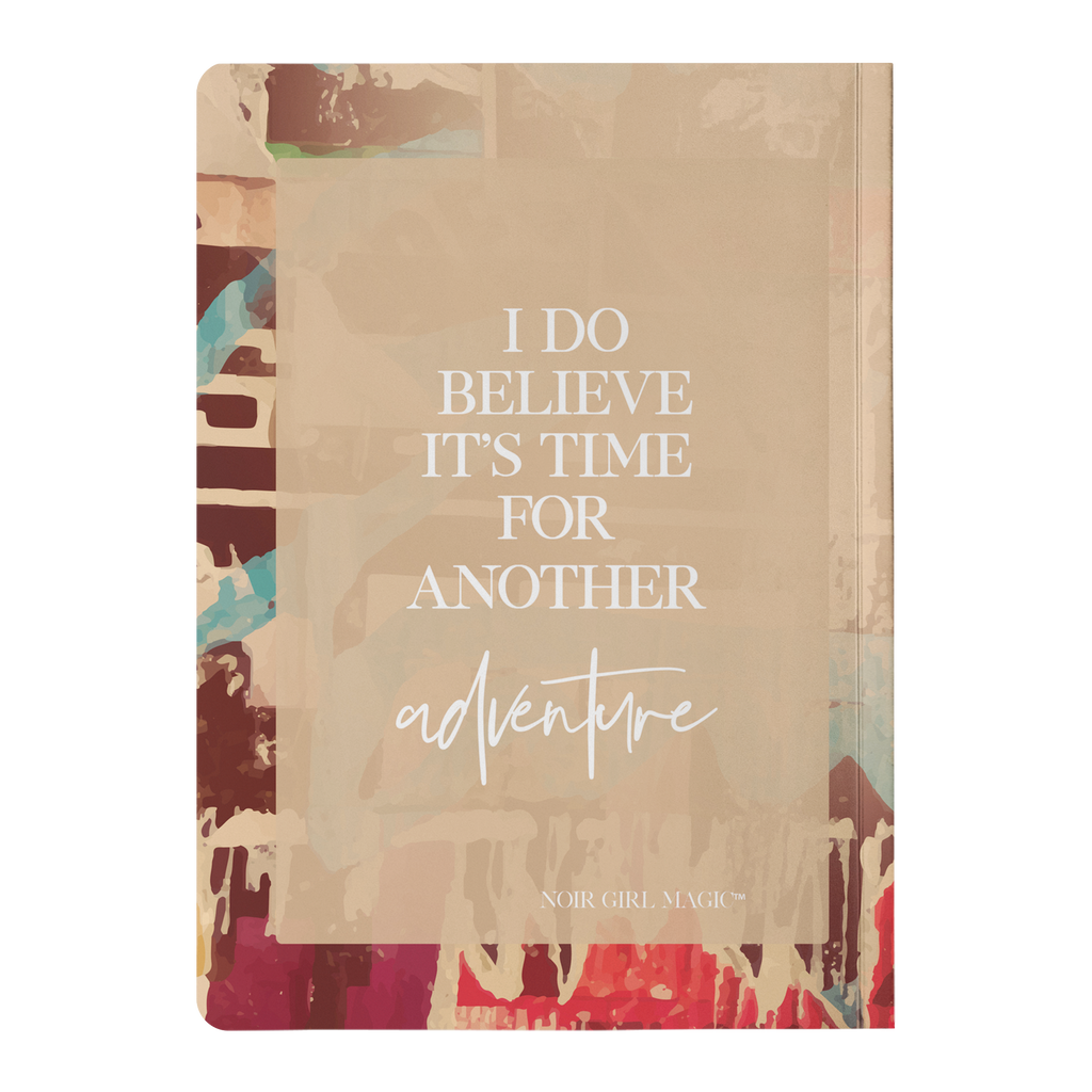 Zoya I Do Believe It's Time For Another Adventure | Notebook Back