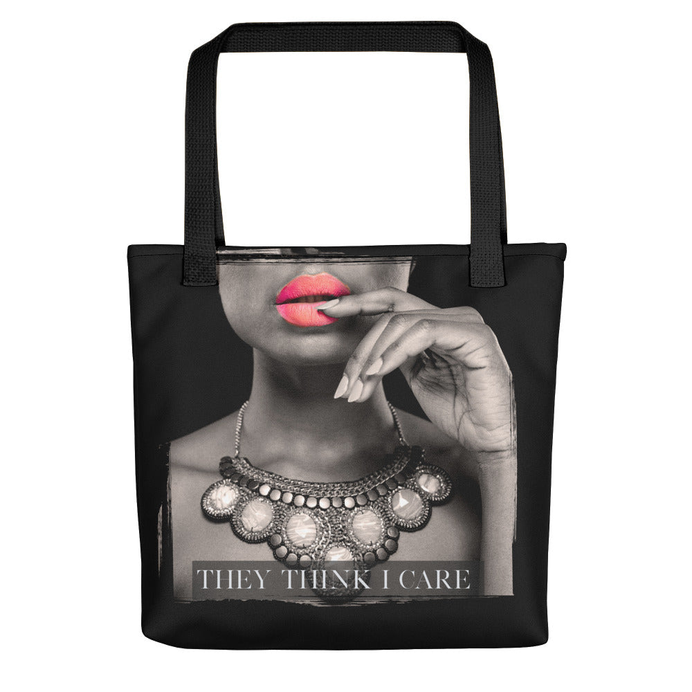 They Think I Care Tote Bag Black