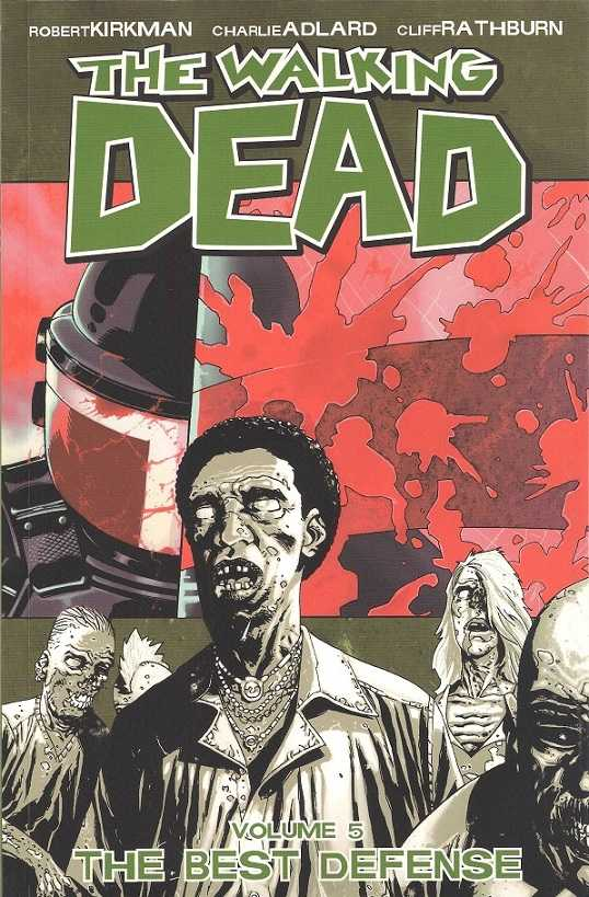 Walking Dead Vol 05: The Best Defense TPB