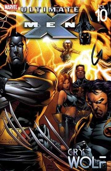 Ultimate X-Men Vol 10: Cry Wolf TPB