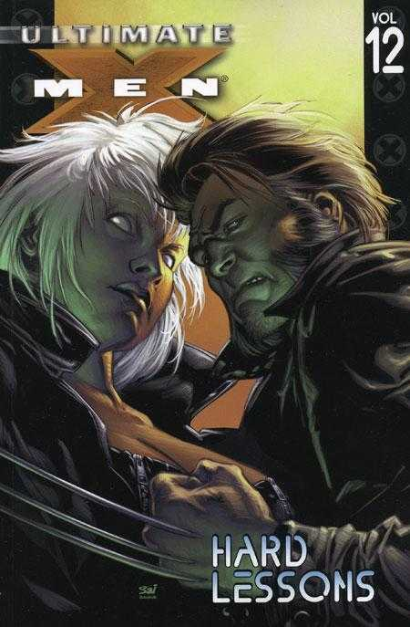 Ultimate X-Men Vol 12: Hard Lessons TPB