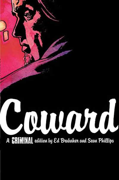 Criminal Vol 01: Coward TPB