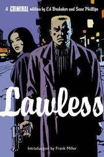 Criminal Vol 02: Lawless TPB