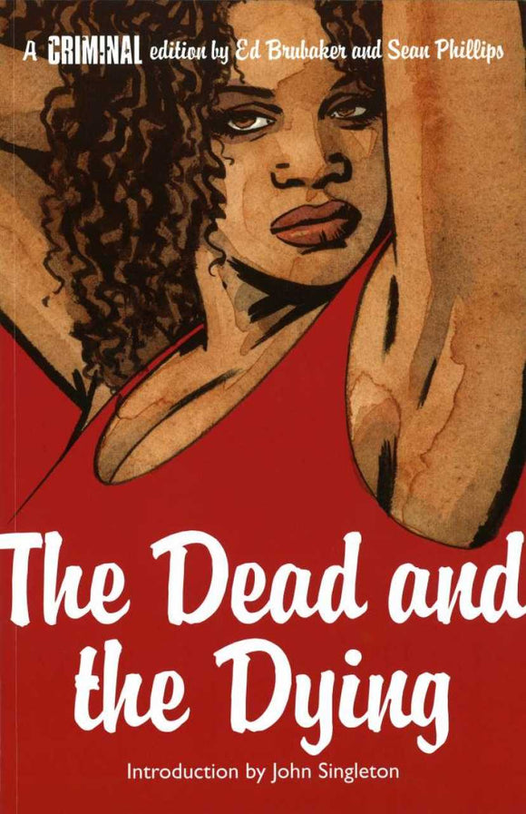 Criminal Vol 03: The Dead and the Dying TPB