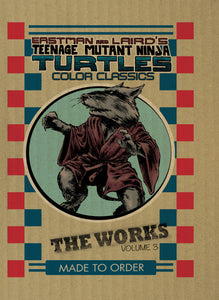 Teenage Mutant Ninja Turtles Color Classics: The Works Vol 03 HC
