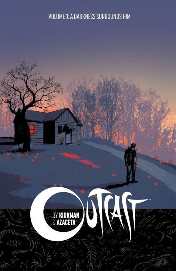 Outcast Vol 01: A Darkness Surrounds Him TPB