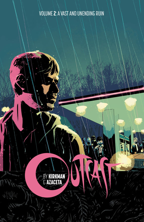 Outcast Vol 02: A Vast and Unending Ruin TPB