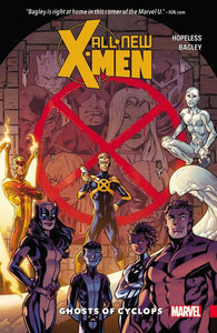 All-New X-Men: Inevitable Vol 01: Ghosts of Cyclops TPB